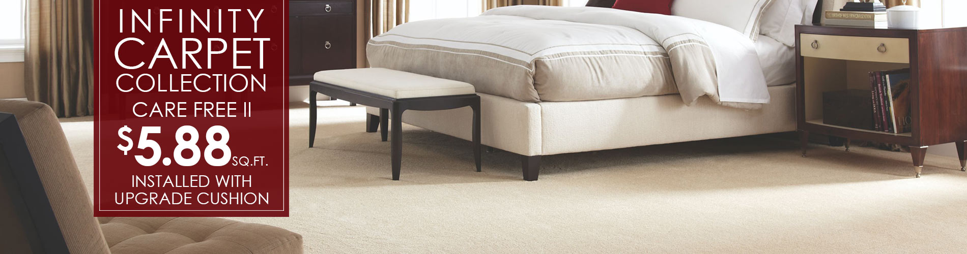 Infinity Collection Care Free II $5.88 sq.ft. Installed with upgraded cushion